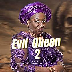 The Evil Queen 2