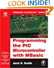 Programming the PIC Microcontroller with MBASIC (Embedded Technology)