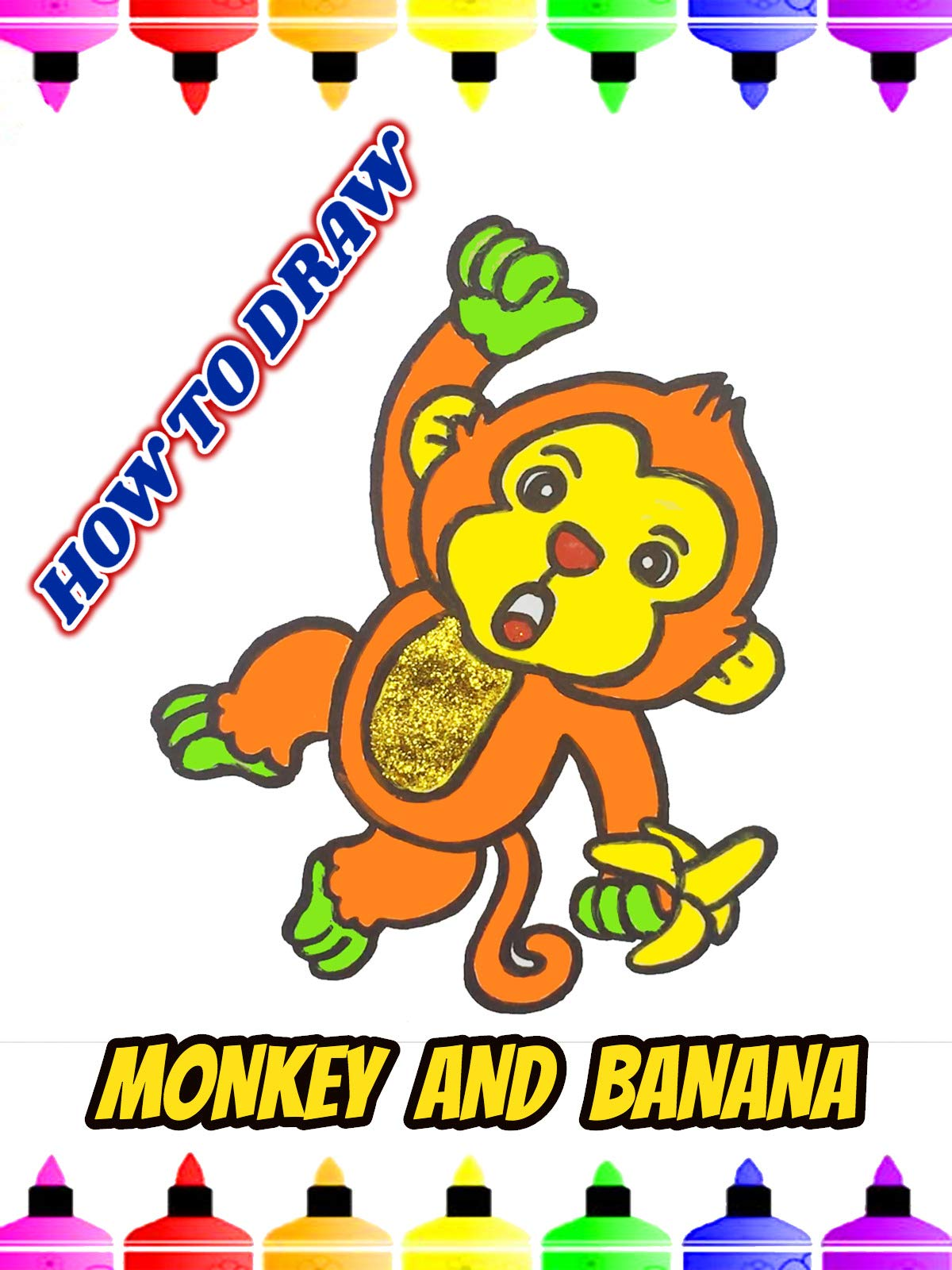 How To Draw Monkey and Banana
