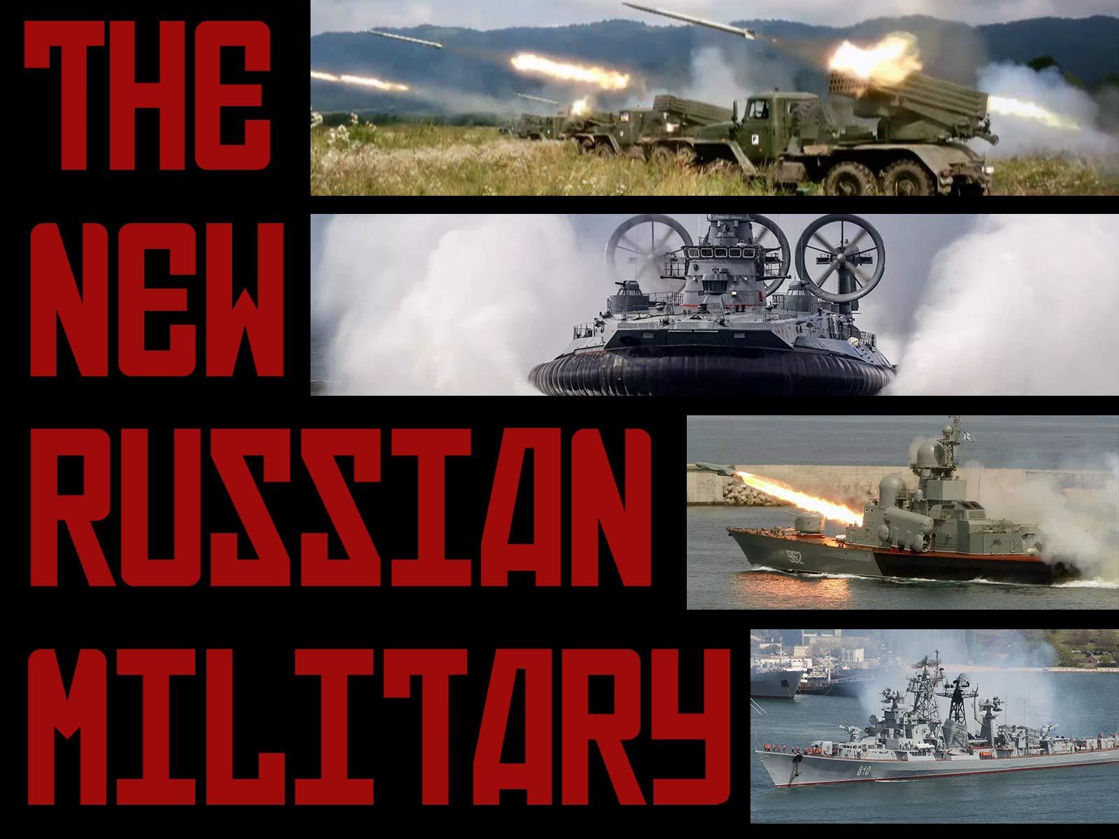 The New Russian Military - Season 1