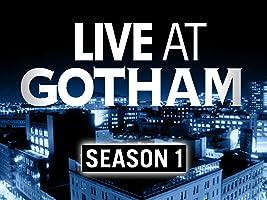 Live at Gotham Season 1