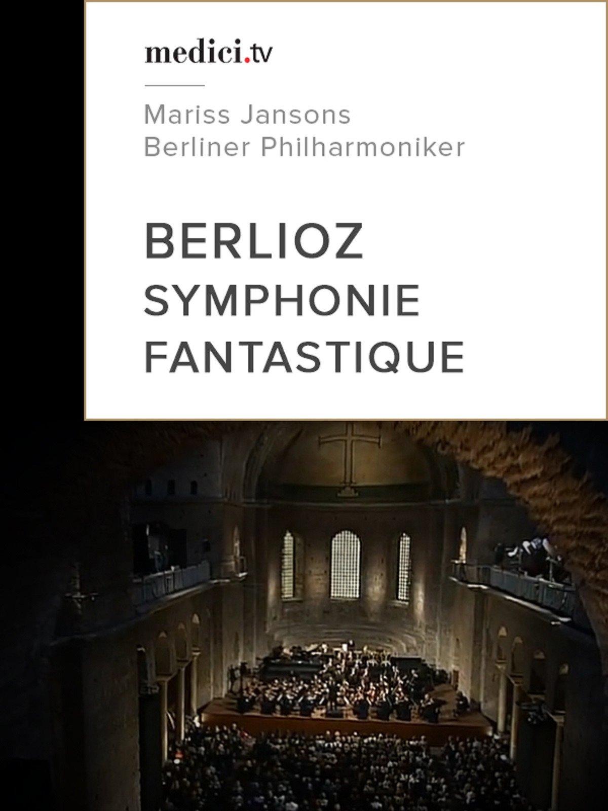 Berlioz, Symphonie fantastique