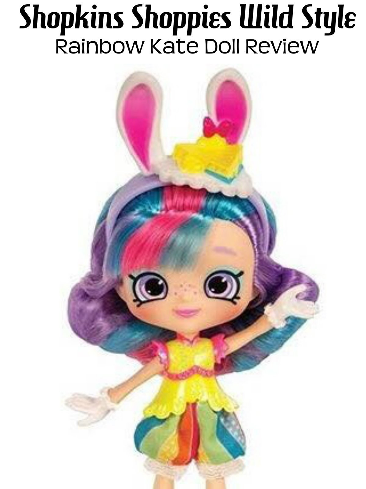Review: Shopkins Shoppies Wild Style Rainbow Kate Doll Review