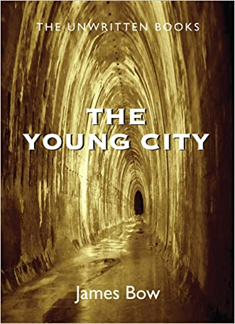 The Young City: The Unwritten Books
