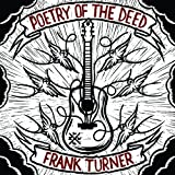 Poetry Of The Deed Frank Turner