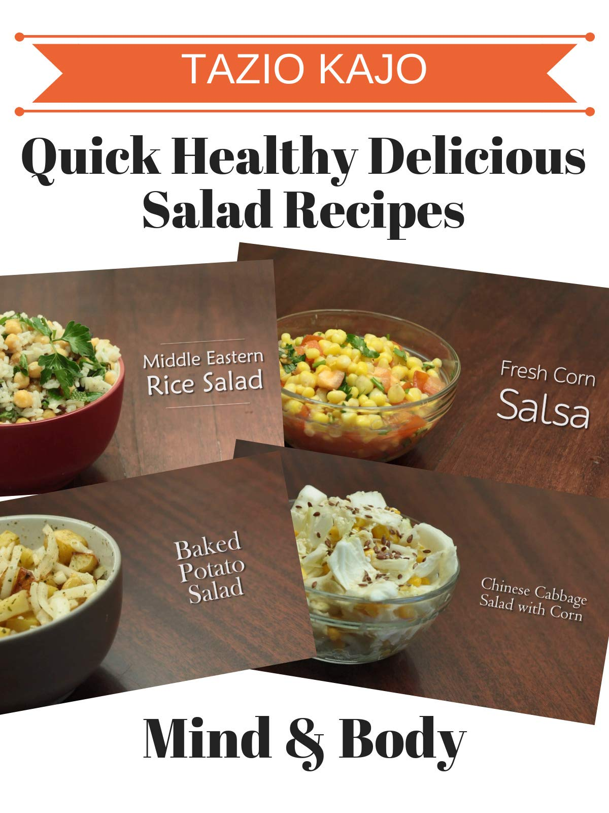 Quick Healthy Delicious Salad Recipes