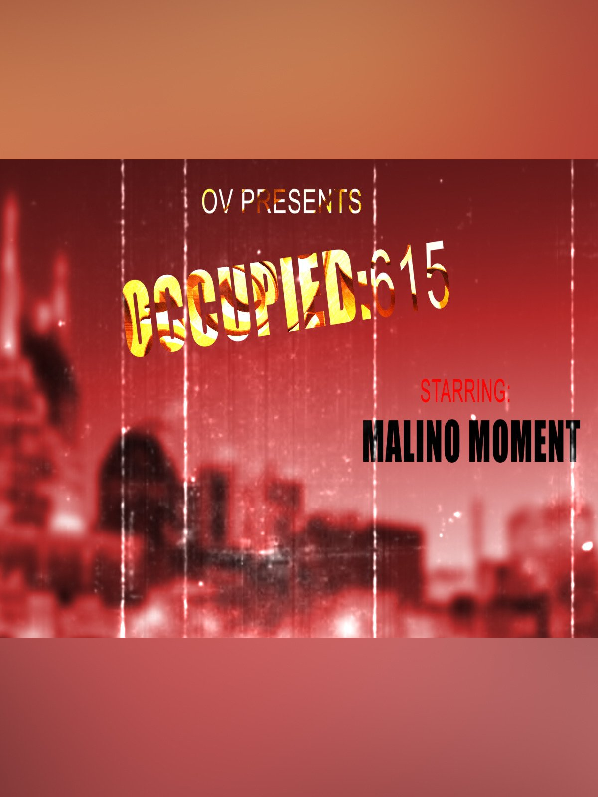 Occupied 615- Malino Moment
