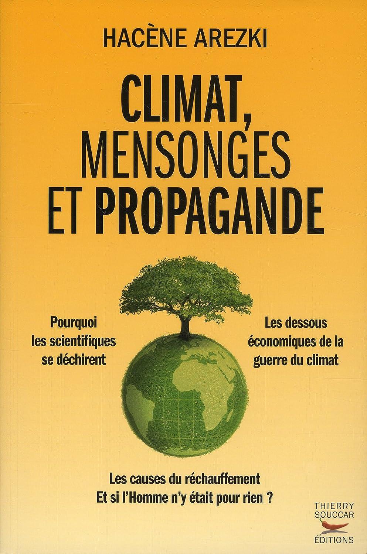 Hacène Arezki - climat, mensonges et propagande