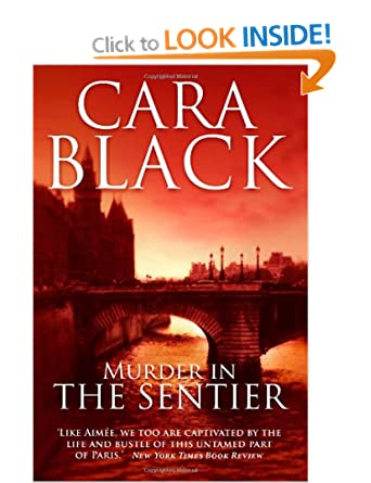 Murder in the Sentier - Cara Black