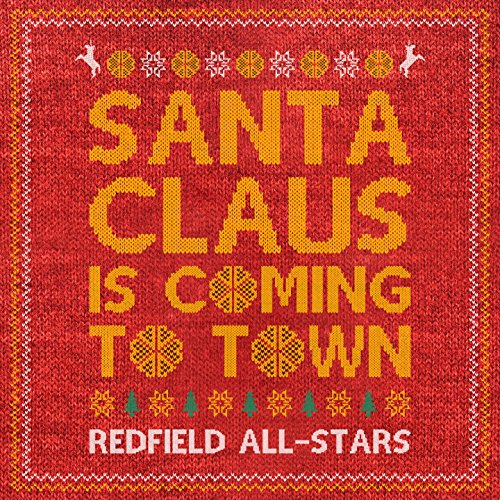 Santa Claus Is Coming To Town (feat. Eskimo Callboy, We Butter The Bread With Butter, Any Given Day, His Statue Falls, Breathe Atlantis, For I Am King)