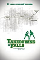 Takedowns & Falls