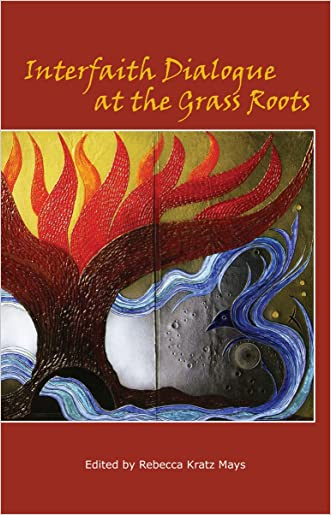 Interfaith Dialogue at the Grass Roots