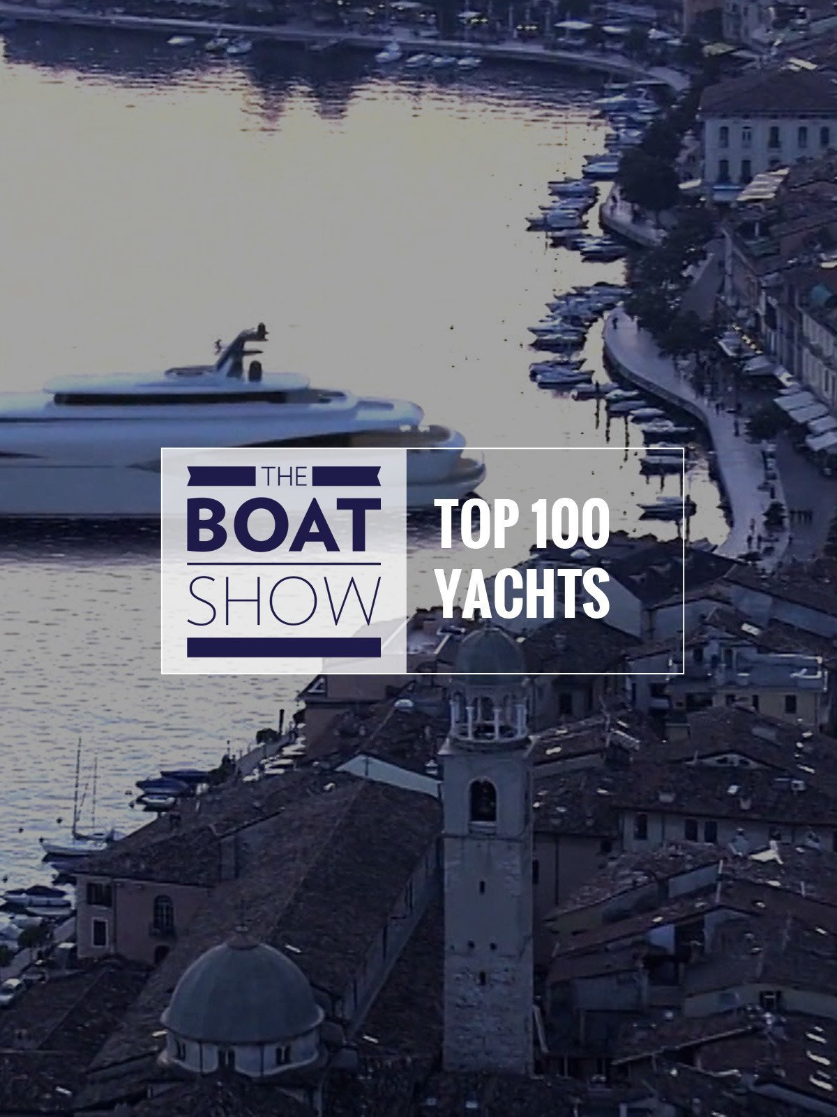 Review: Top 100 yachts - The Boat Show on Amazon Prime Video UK