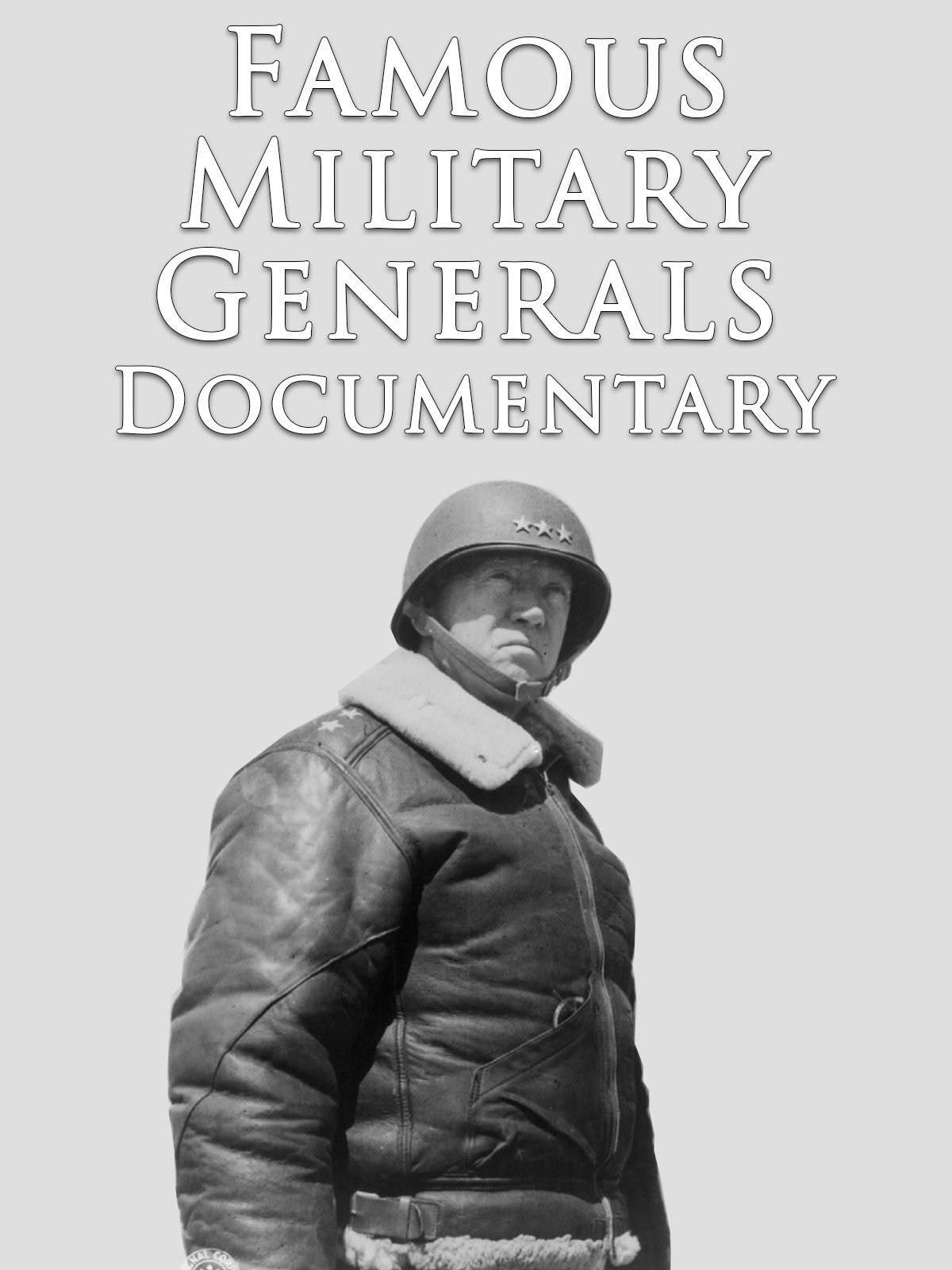 Famous Military Generals Documentary