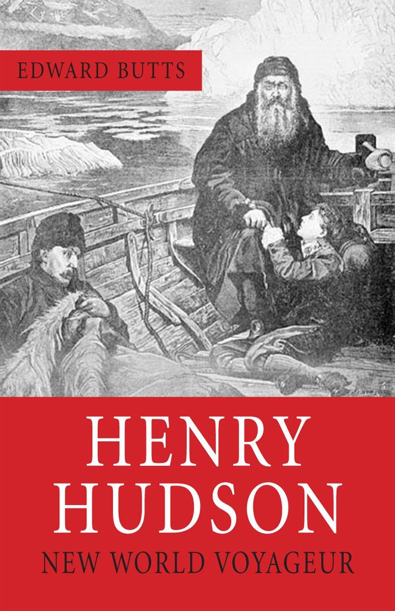 Henry Hudson Death Henry Hudson New World