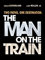The Man on the Train [HD]