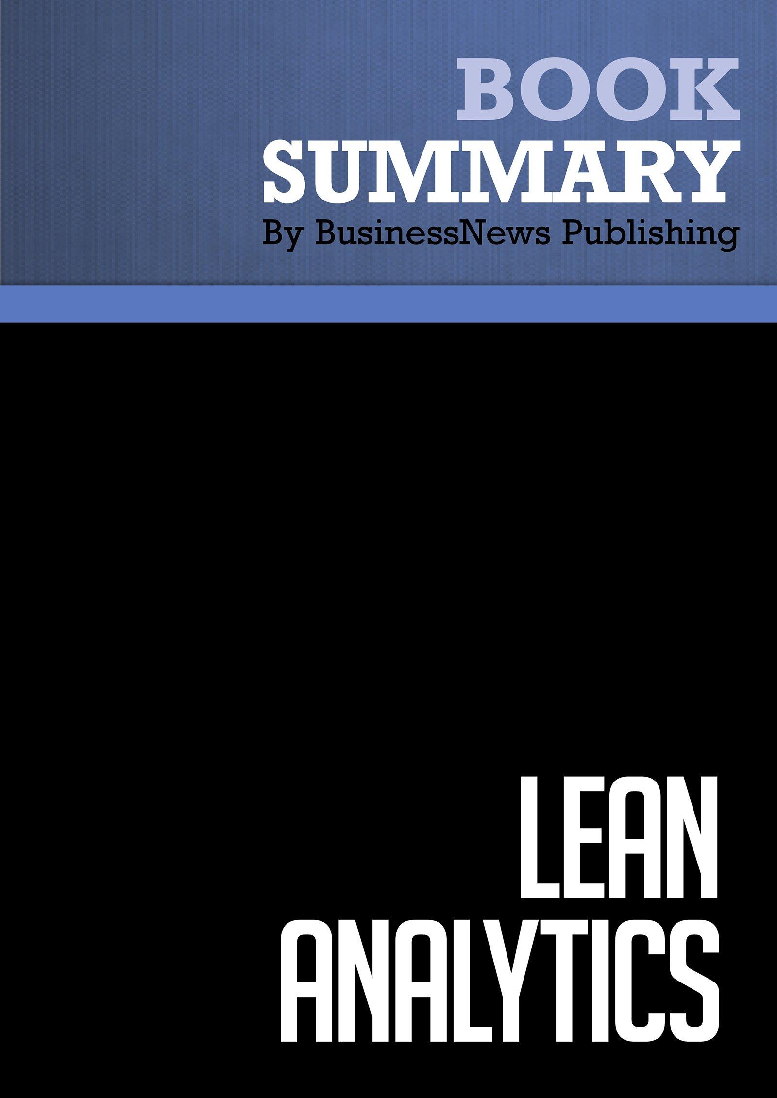 Lean Analytics Summary Summary Lean Analytics