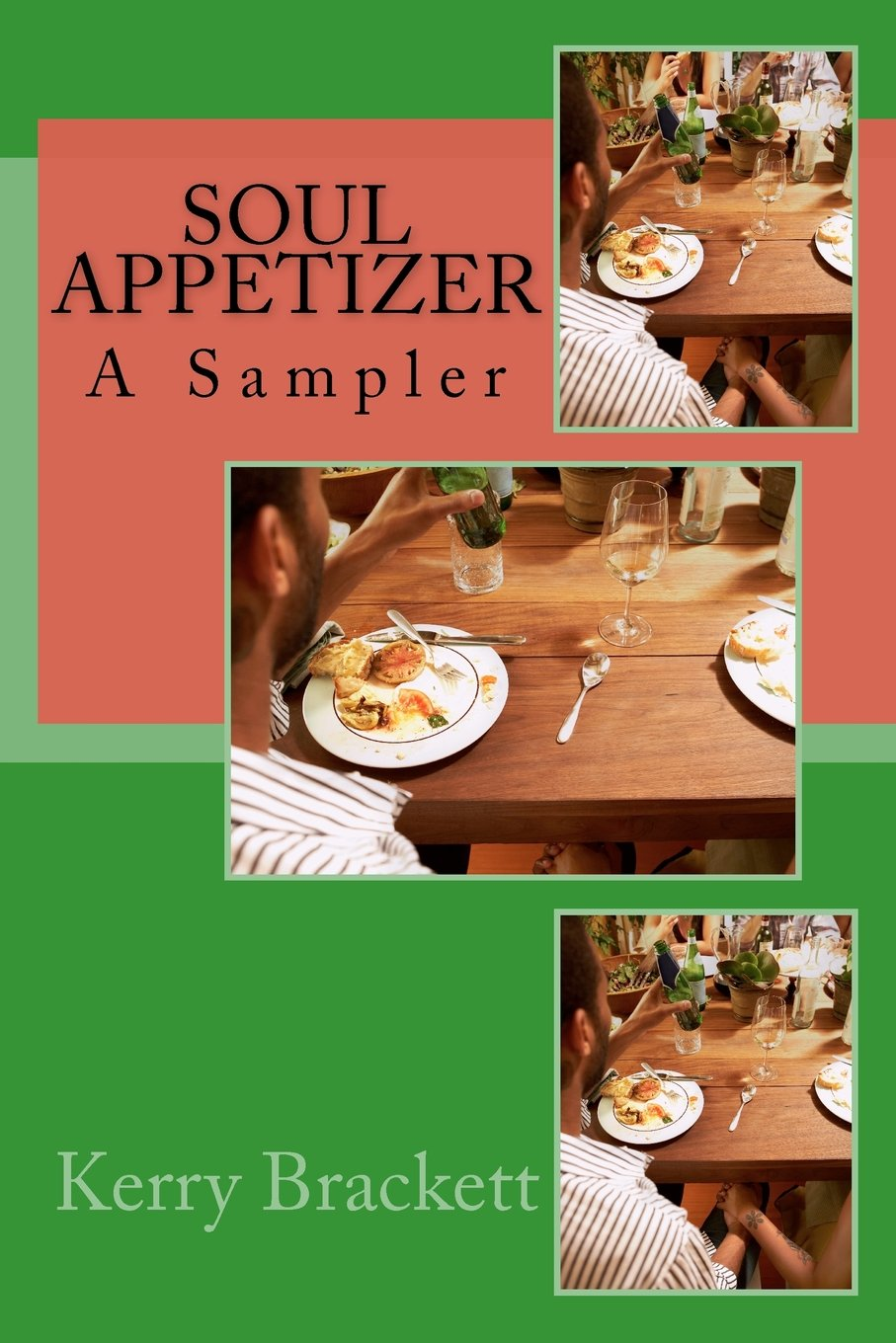 Soul Appetizer: The Sampler by Kerry Brackett