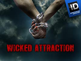 Wicked Attraction Season 3 [HD]