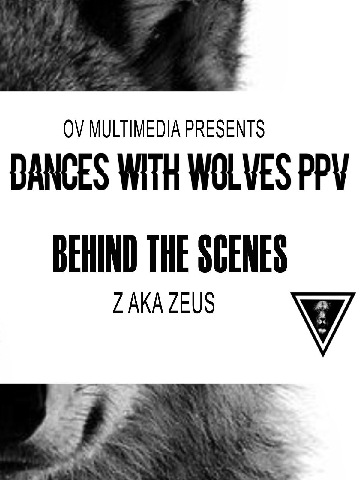 OV Presents Behind Dances with Wolves-Z aka Zeus on Amazon Prime Video UK