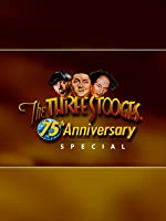 Three Stooges : 75th Anniversary Special