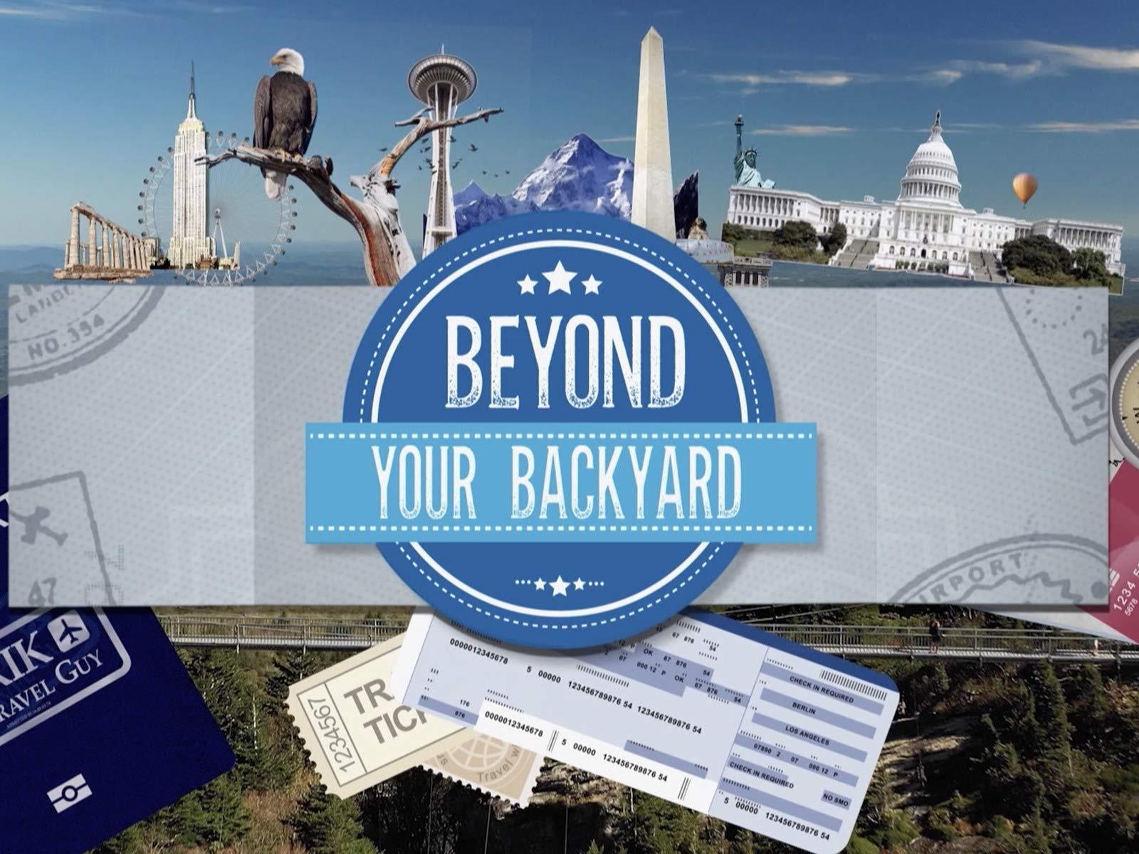 Beyond Your Backyard on Amazon Prime Video UK