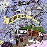 Songtexte von John Lefler - Better by Design