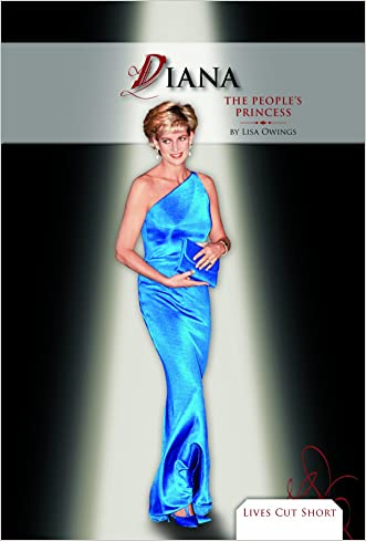 Diana: The People's Princess (Lives Cut Short)