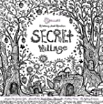 Secret Village - A Coloring Book Adve...