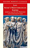 Rome's Mediterranean Empire Book 41-45 and the Periochae (Oxford World's Classics) (Books 41-45) (0192833405) by Livy