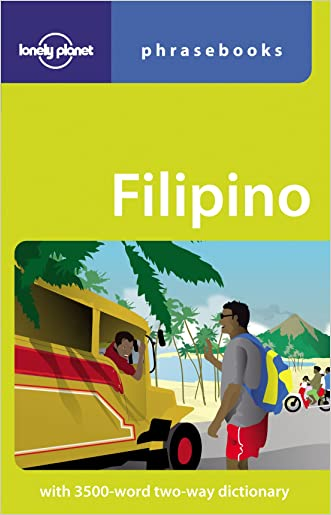 Filipino (Tagalog): Lonely Planet Phrasebook