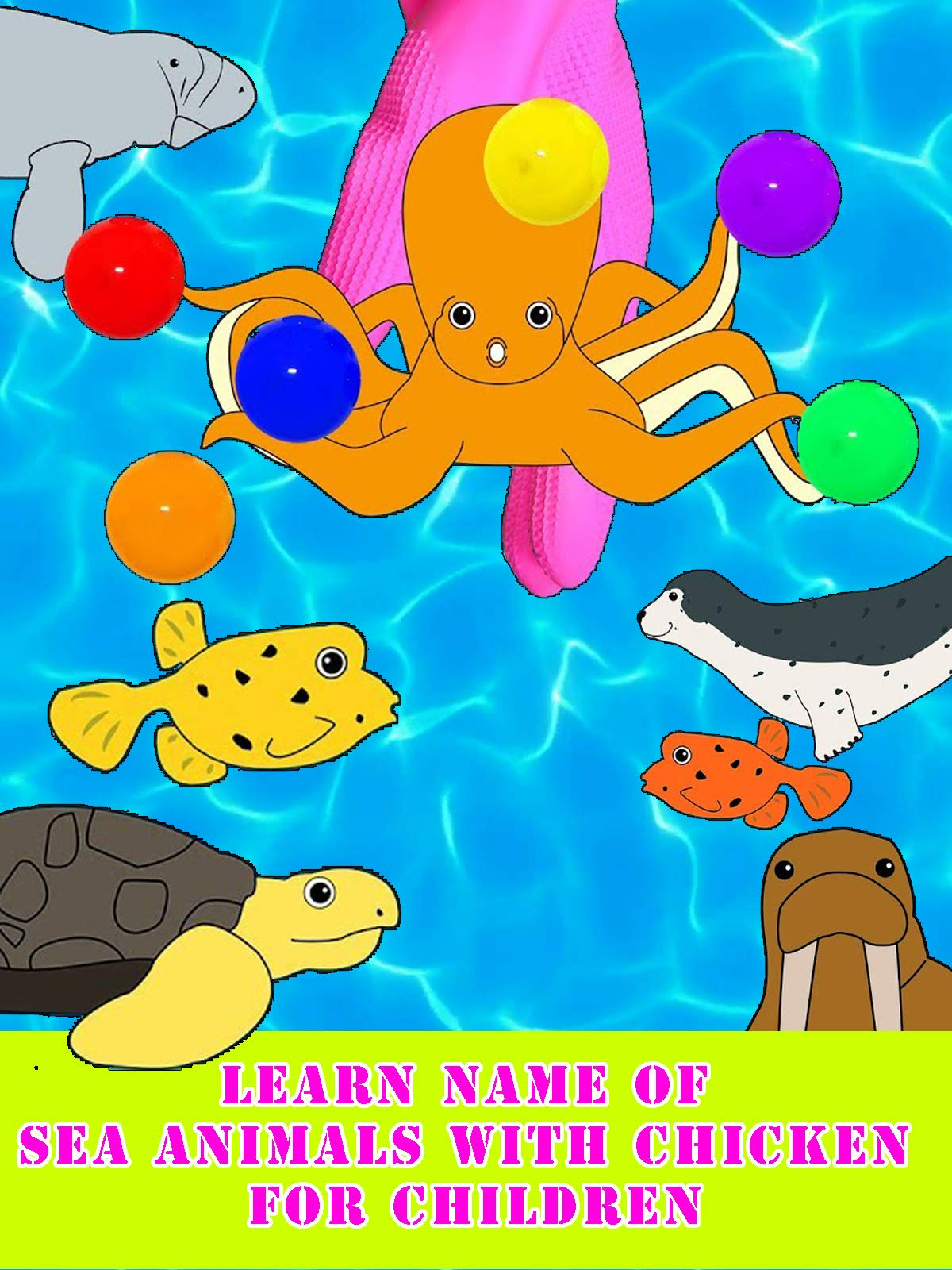 Learn Name of Sea Animals With Chicken For Children on Amazon Prime Instant Video UK