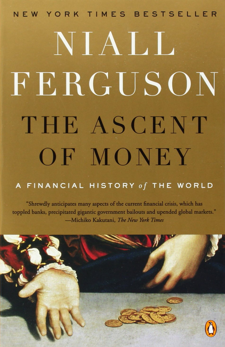 Buy The Ascent Of Money: A Financial History Of The World Book Online At  Low Prices In India  The Ascent Of Money: A Financial History Of The World  Reviews