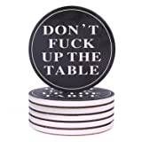 Coasters For Drinks Absorbent - DON'T F?CK UP MY TABLE - Passive Aggressive Funny Coaster Set 6 Pack In Black With Cork Backing, Prevent Furniture from Dirty and Scratched (Color: Black, Tamaño: 4 IN)