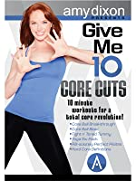 Give Me 10:  Core Cuts