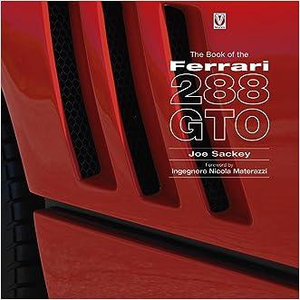 The Book of the Ferrari 288 GTO written by Joe Sackey