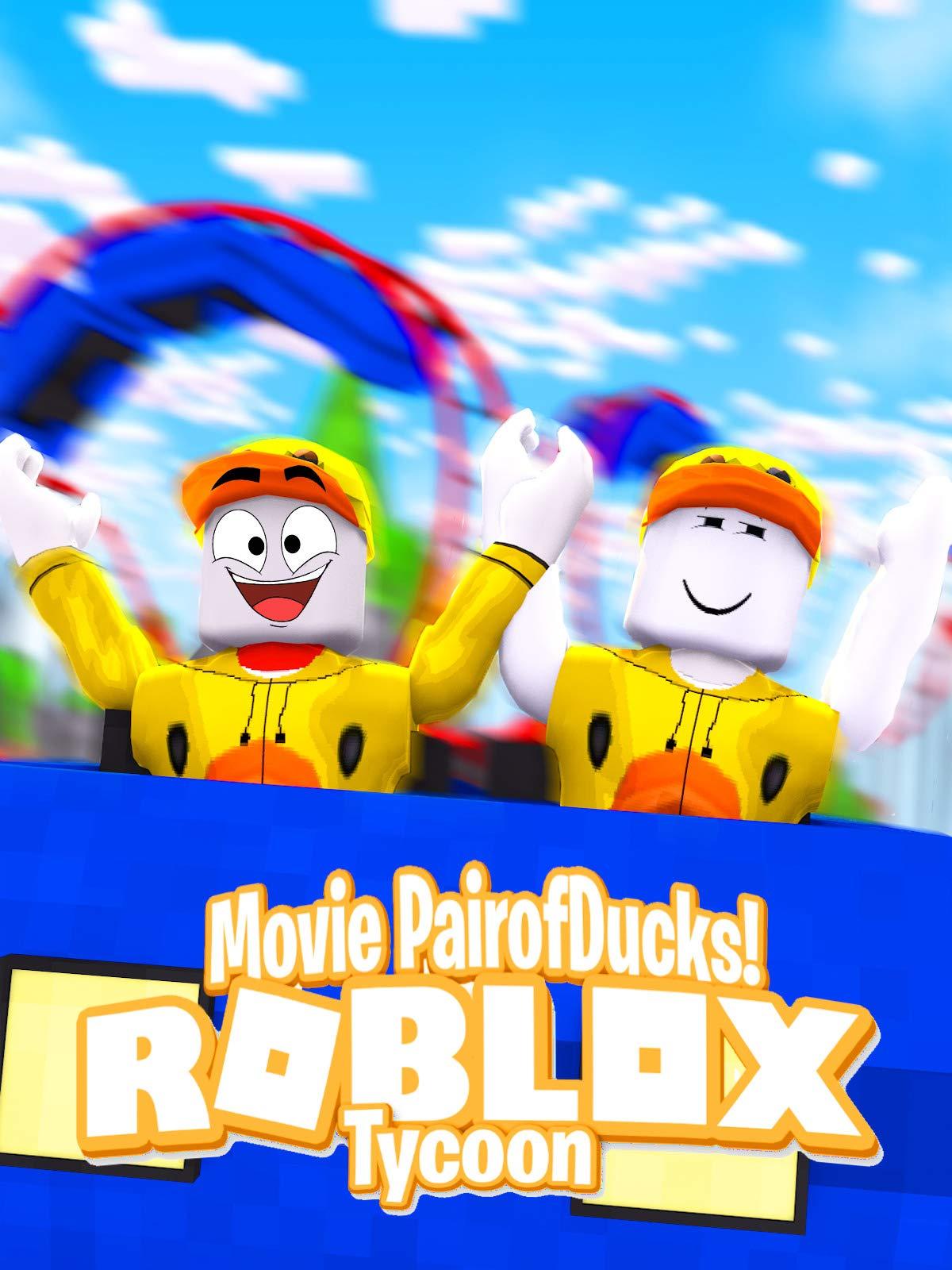 Clip: Roblox Tycoon Movie (PairofDucks)