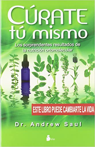 Curate tu mismo (Spanish Edition) written by Andrew Saul