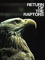 Return of the Raptors