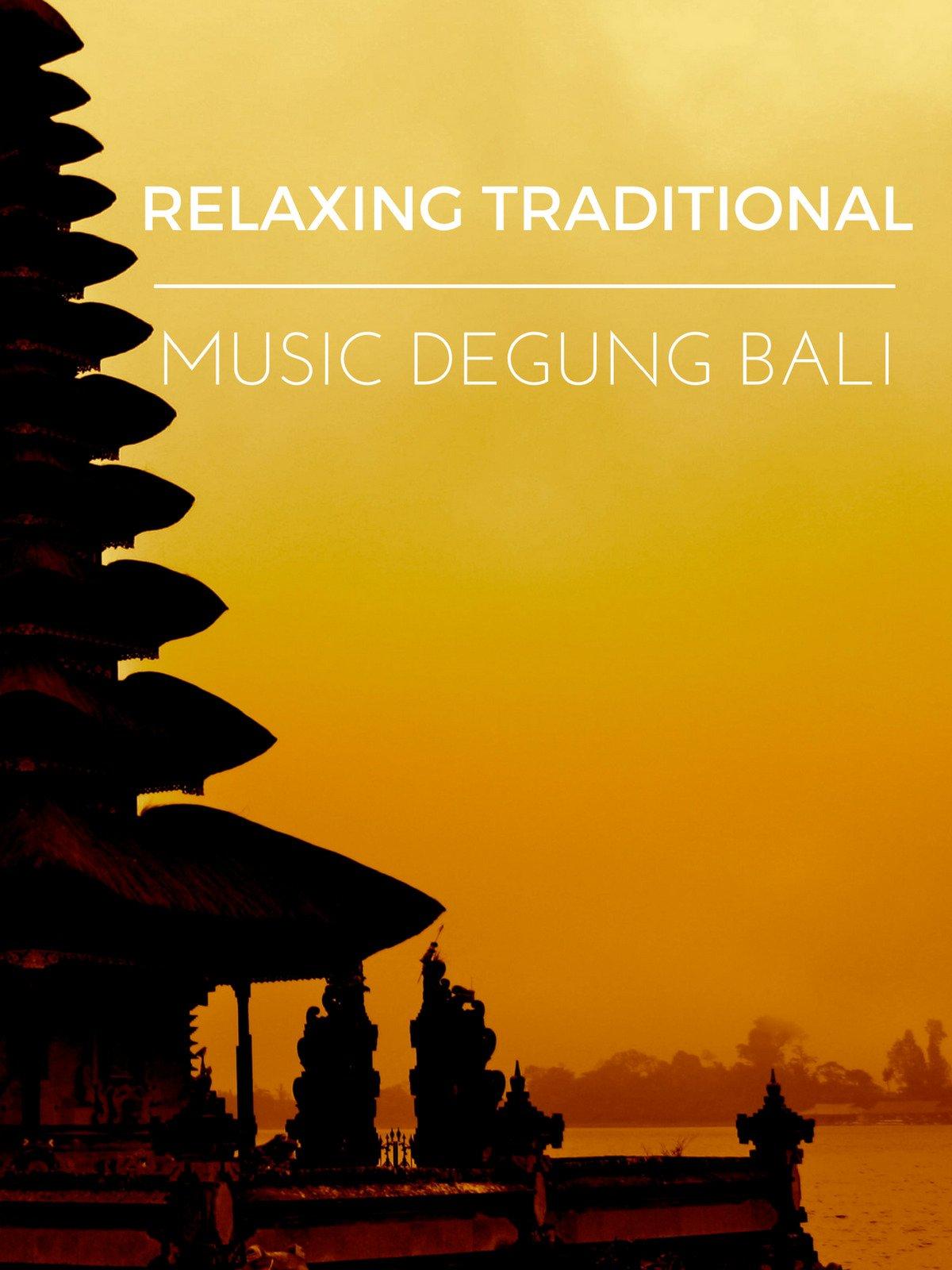 Relaxing Traditional Music Degung Bali