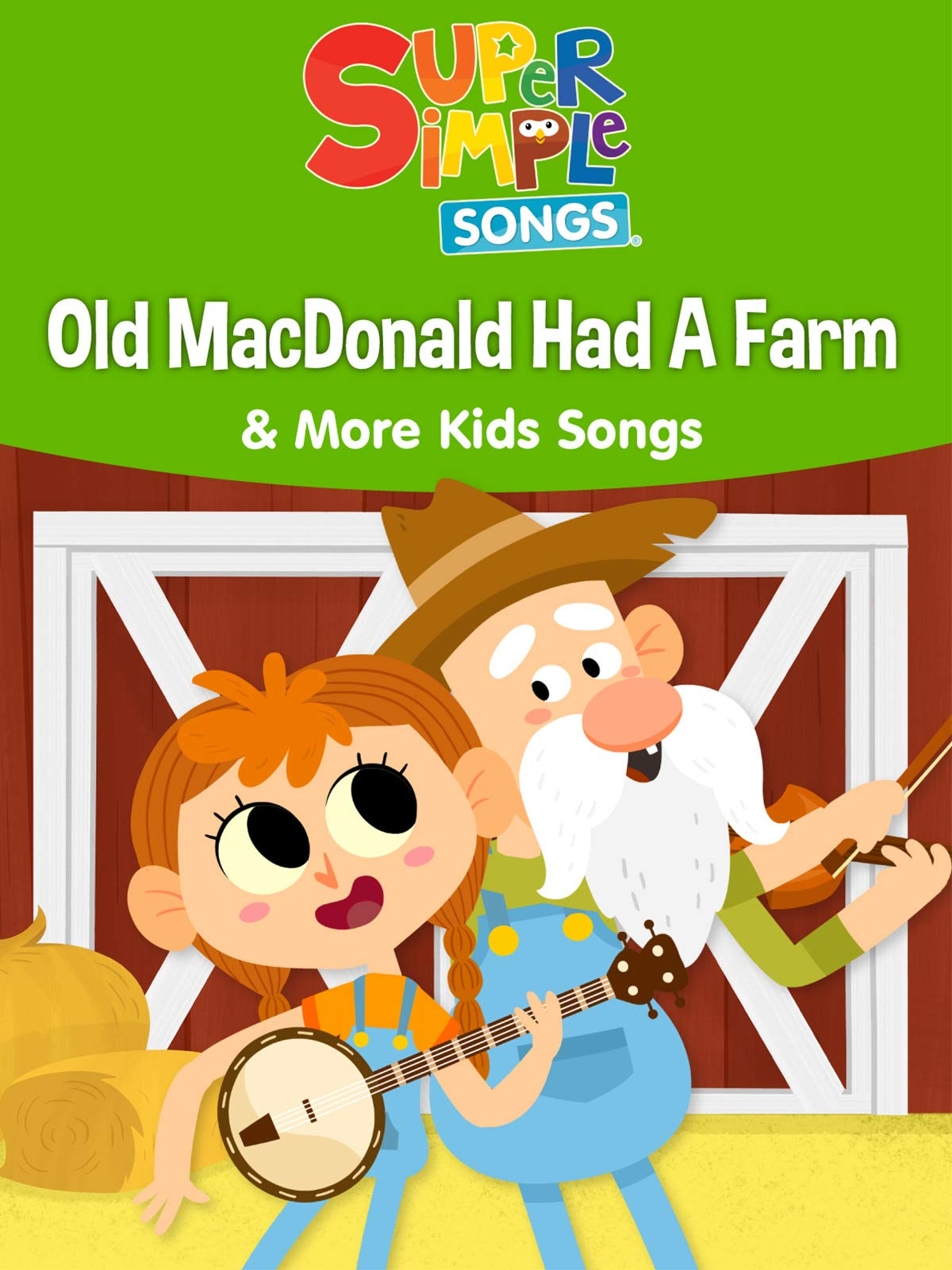 Watch 'Old MacDonald Had a Farm & More Kids Songs - Super