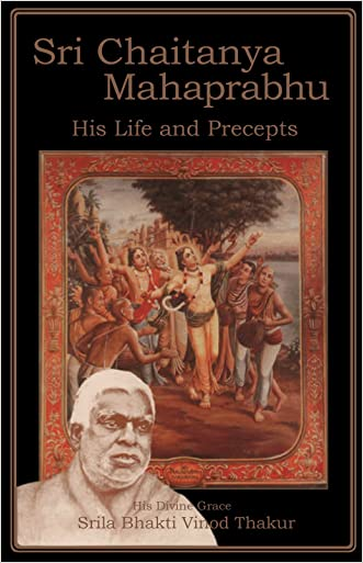 ?r? Chaitanya Mah?prabhu: His Life and Precepts
