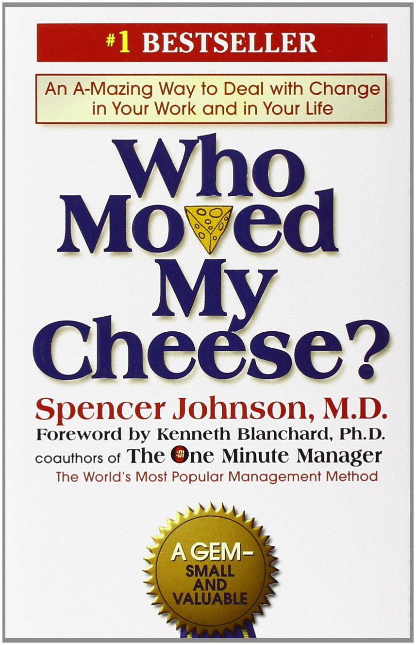 Who Moved My Cheese?: An Amazing Way to Deal with Change in Your Work and in Your Life ISBN-13 9780399144462