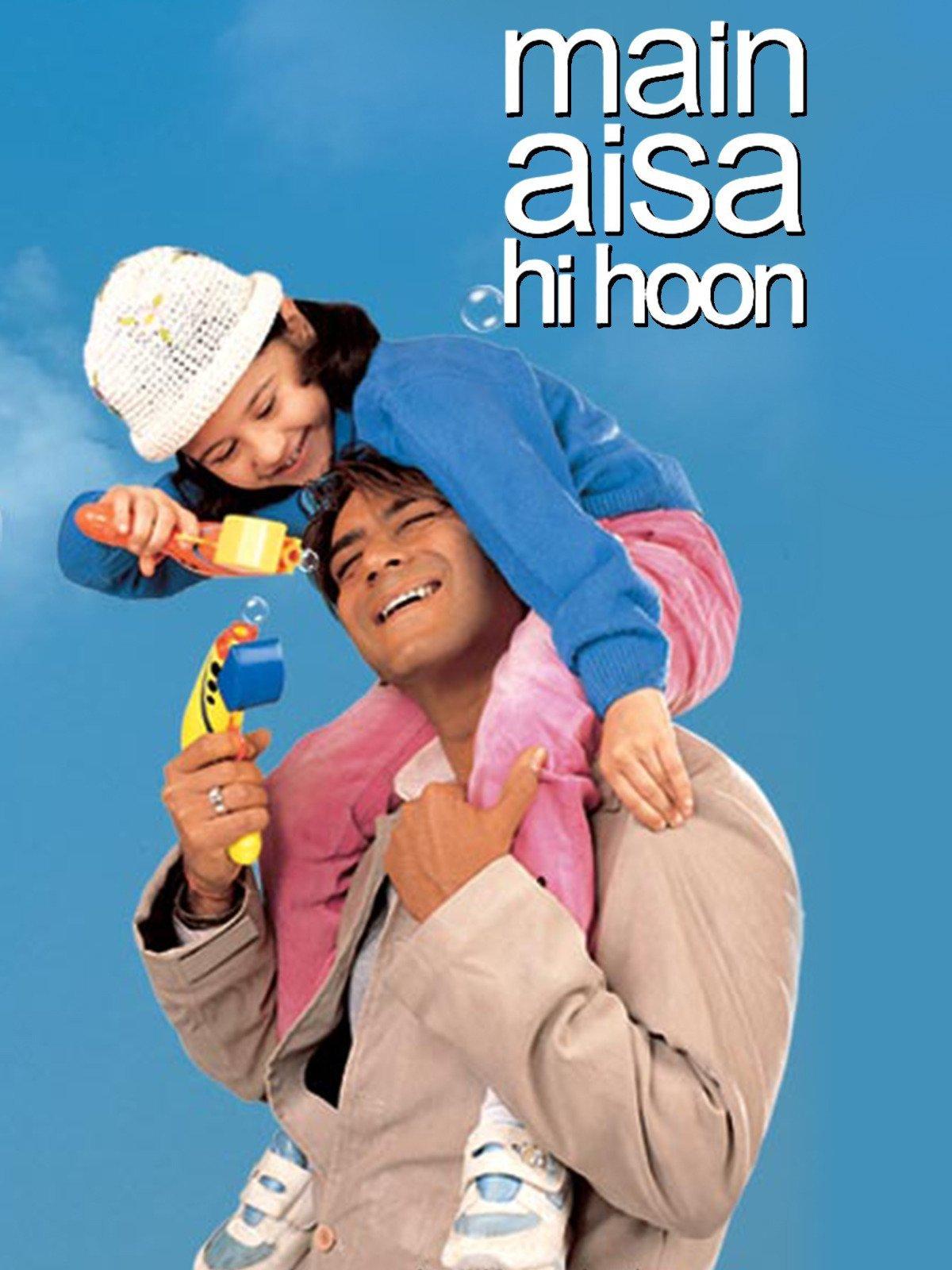 Main Aisa Hi Hoon