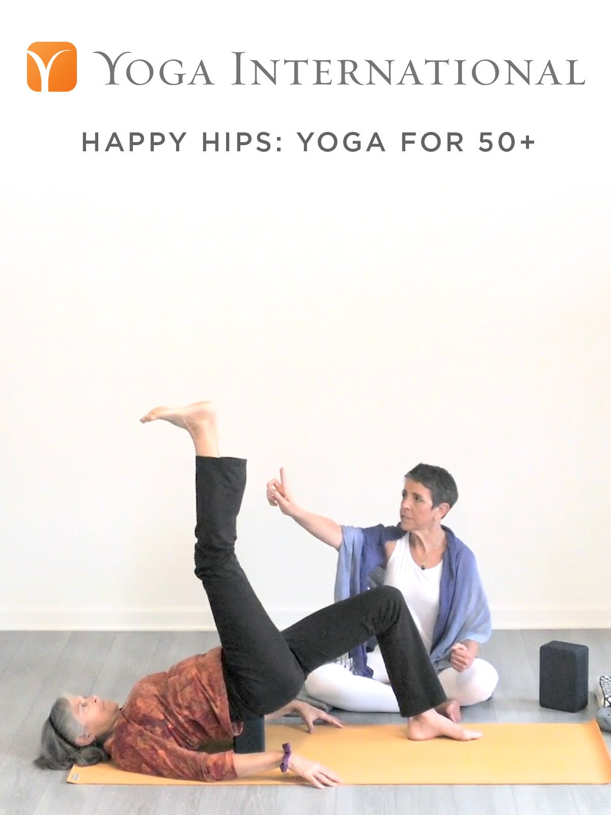 Happy Hips: Yoga for 50+