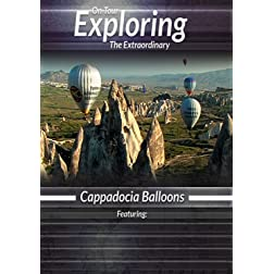 Exploring the Extraordinary  Cappadocia Balloons [Blu-ray]