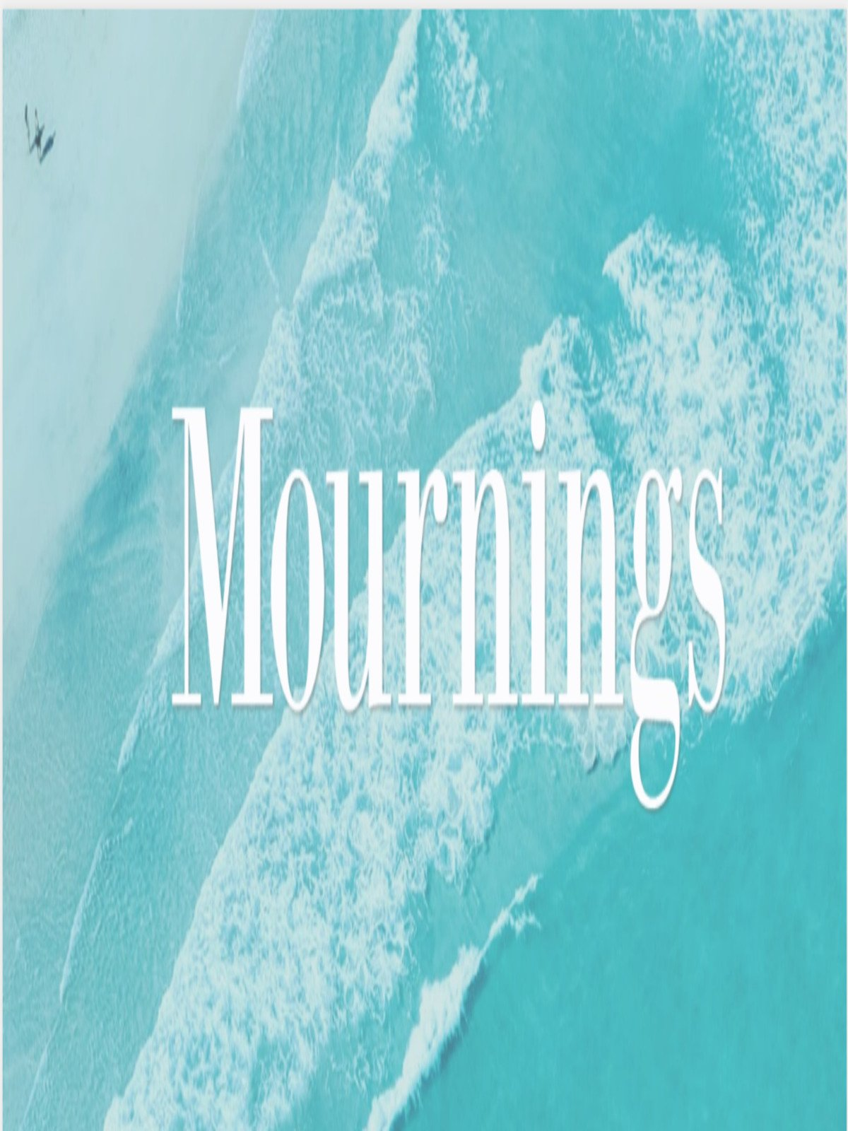Mournings