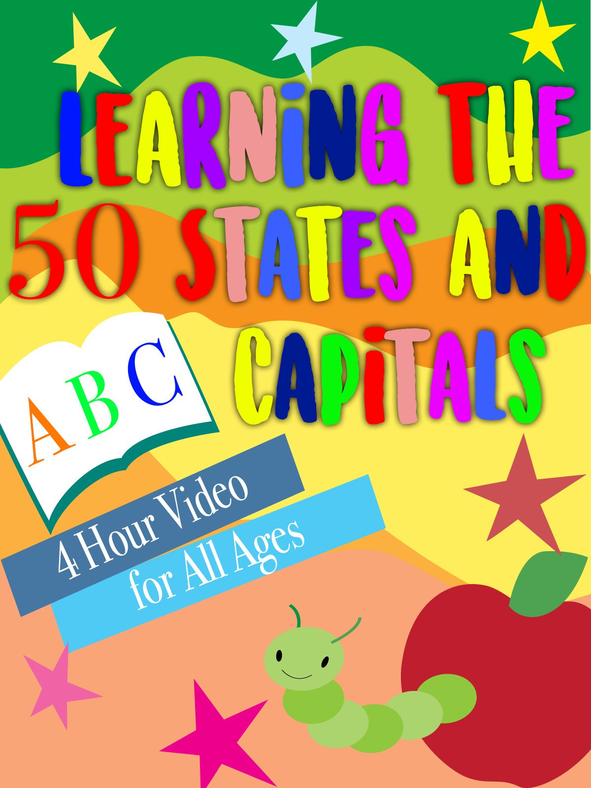 Learning the 50 States and Capitals 4 Hour Video for All Ages