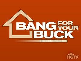Bang For Your Buck Season 6