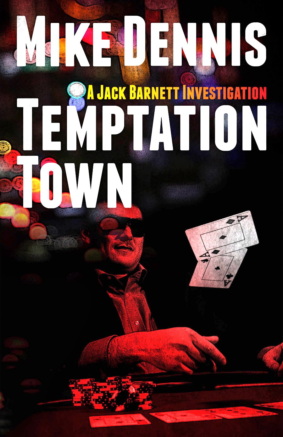 cover art for the novel, Temptation Town, by Mike Dennis